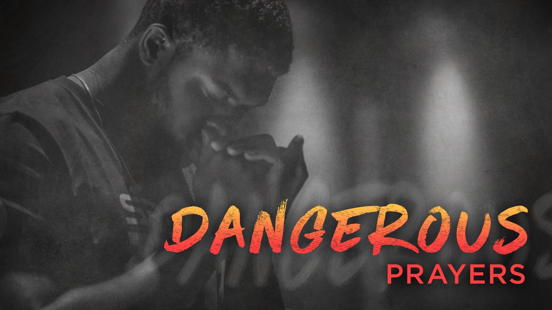 Dangerous Prayers.jpg