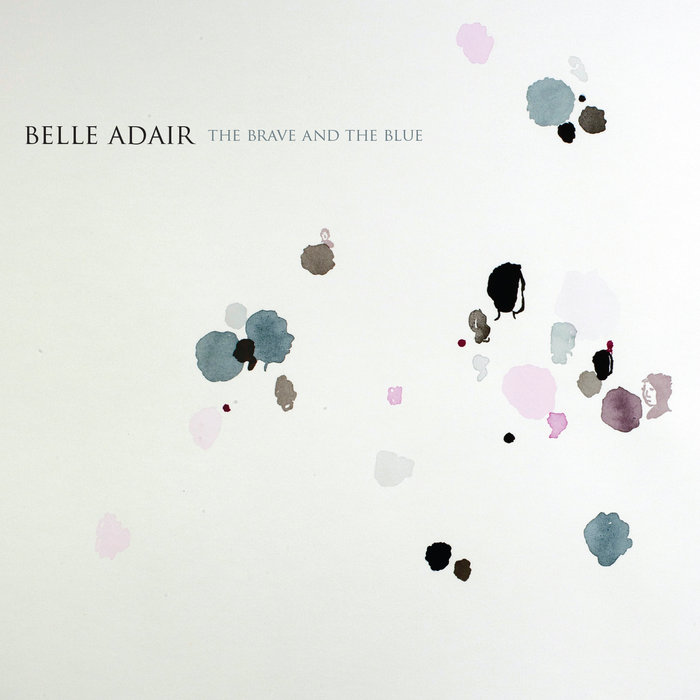 BELLE ADAIR    The Brave And The Blue  (Single Lock) [ E - M - Mu ]
