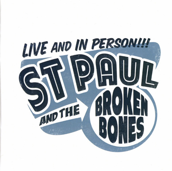 ST. PAUL & THE BROKEN BONES    Live and In Person!!!  EP (Single Lock) [ M ]