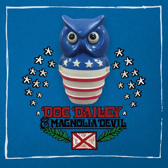 DOC DAILEY AND MAGNOLIA DEVIL    Catch the Presidents  (Southern Discipline) [ P - E - M - Mu ]