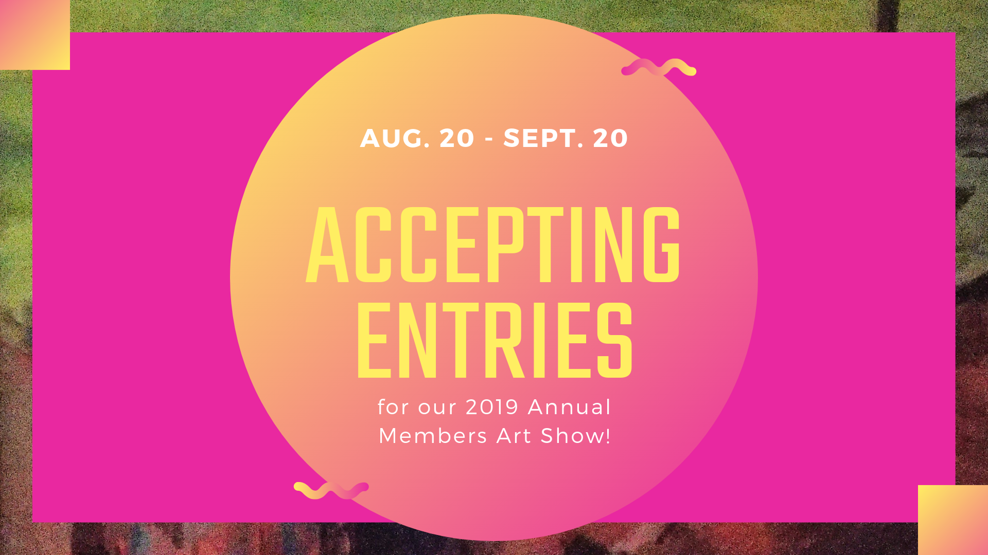 Call for Entries Members Show Website pic.png