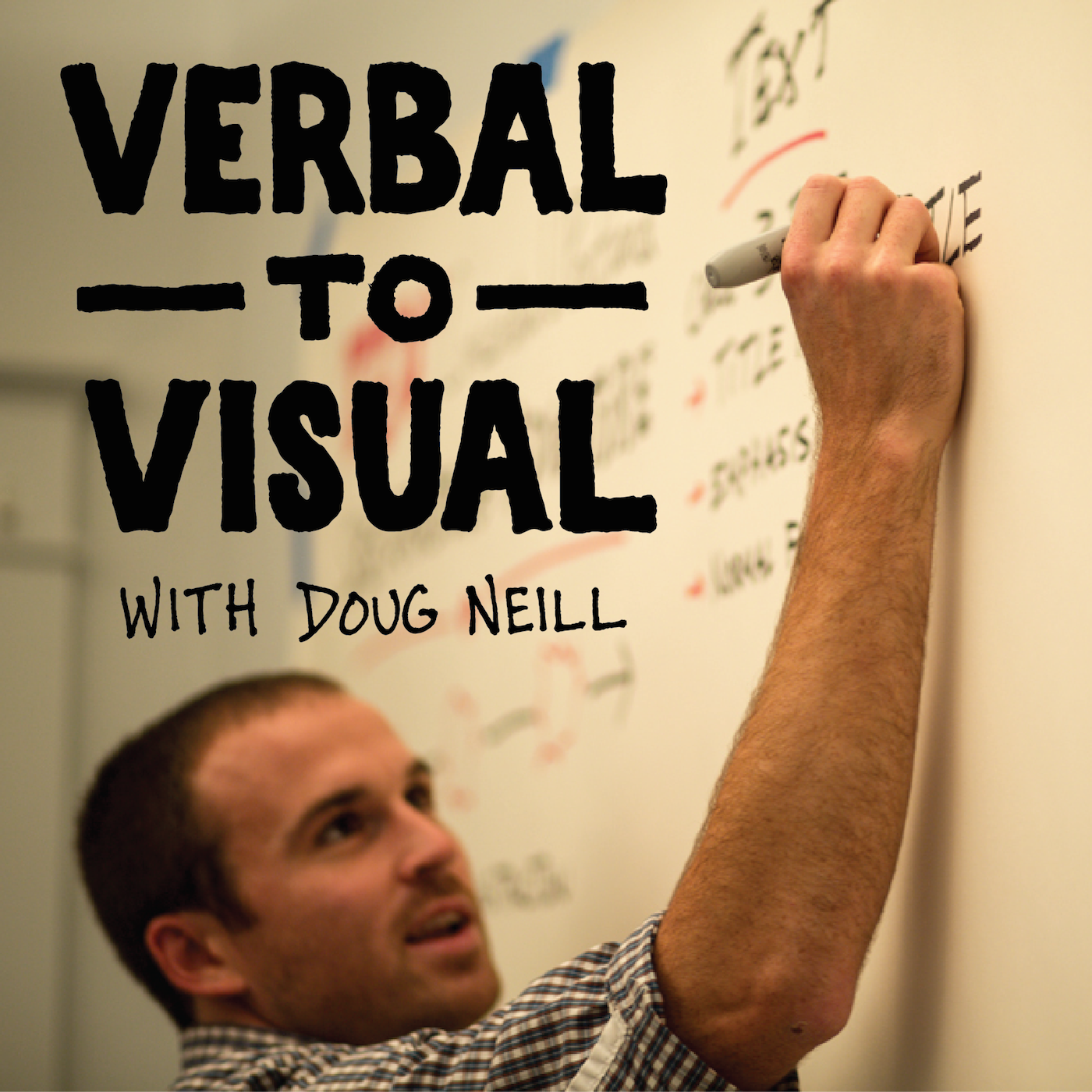 Verbal to Visual - Doug Neill -