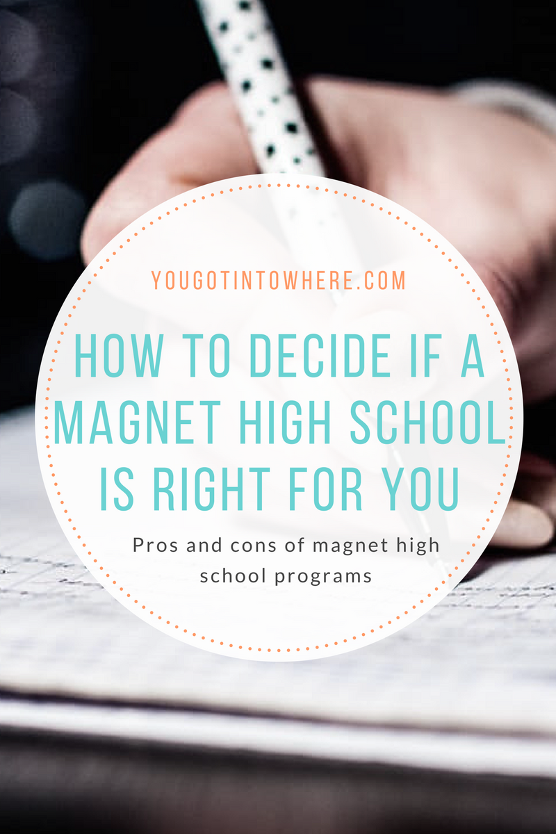 you-got-into-where-how-to-decide-if-a-magnet-high-school-is-right-for-you.png
