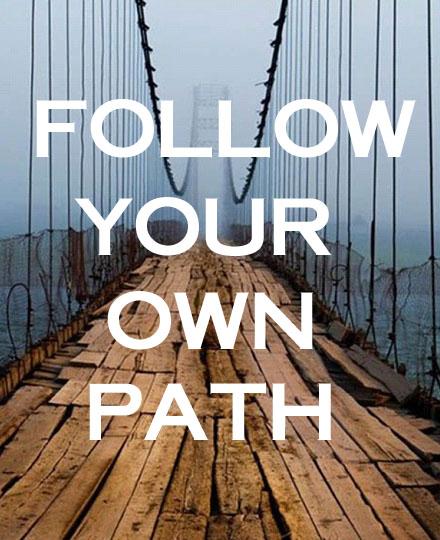 follow-your-own-path2-copy.jpg