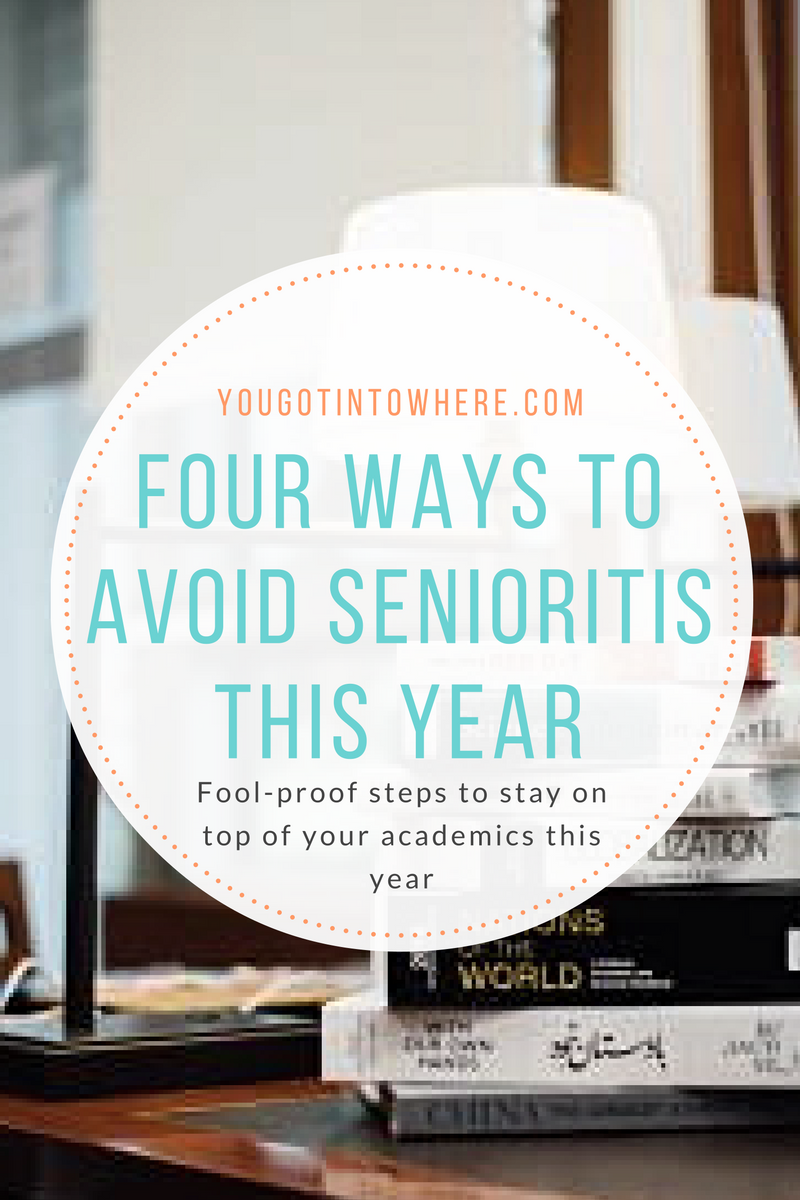 four-ways-to-avoid-senioritis-this-year.png