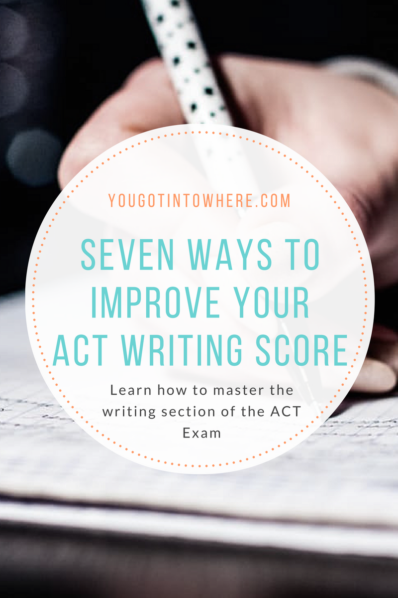 seven-ways-to-improve-your-act-writing-score.png