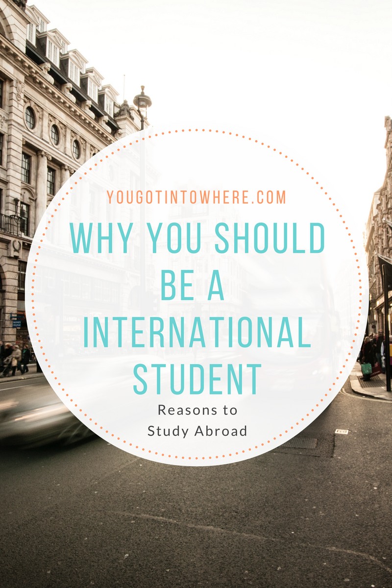 why-you-should-be-an-international-student.png