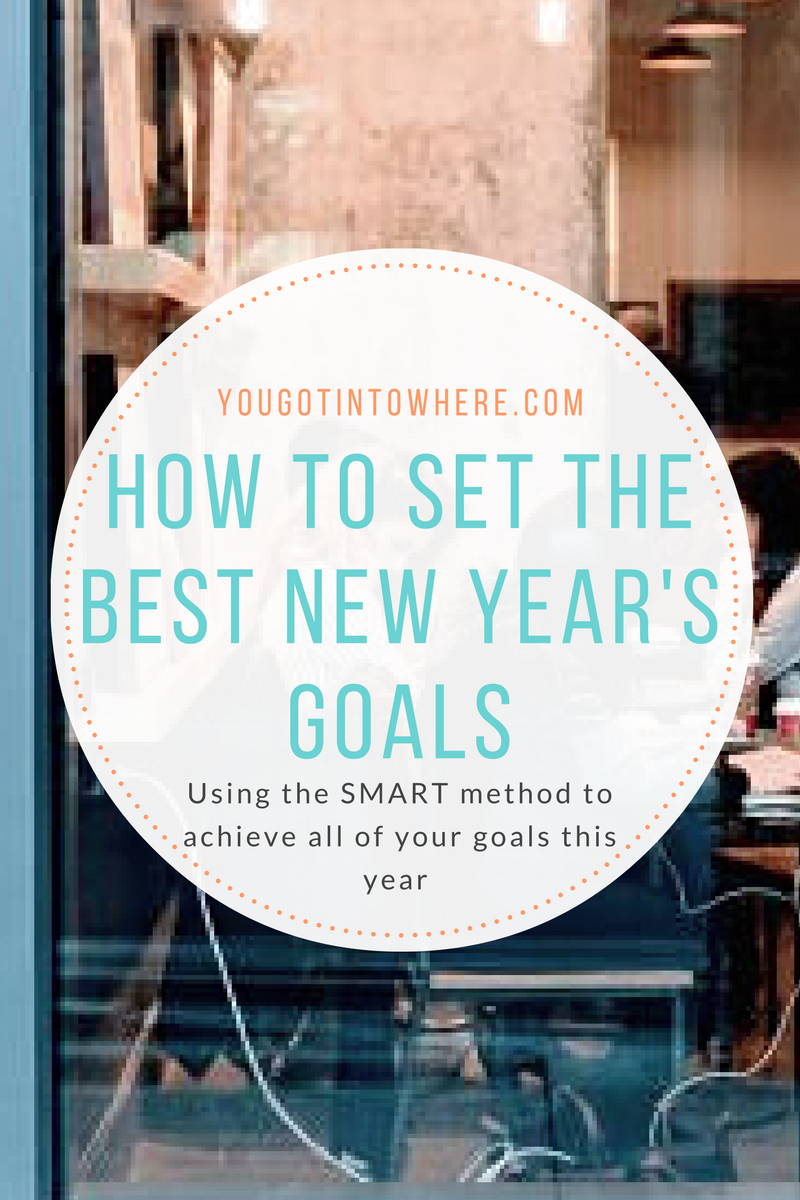 you-got-into-where-how-to-set-the-best-new-years-goals.png
