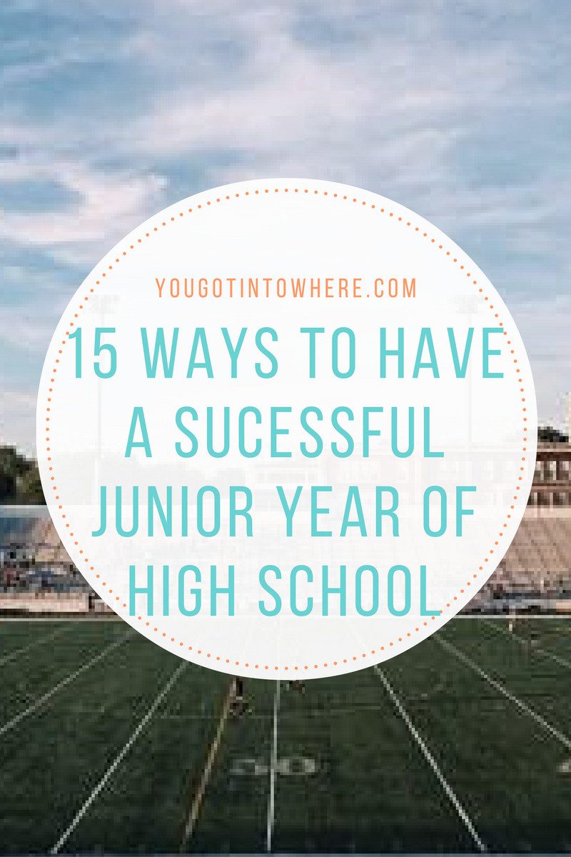 15-ways-to-have-a-successful-junior-year-of-high-school.png
