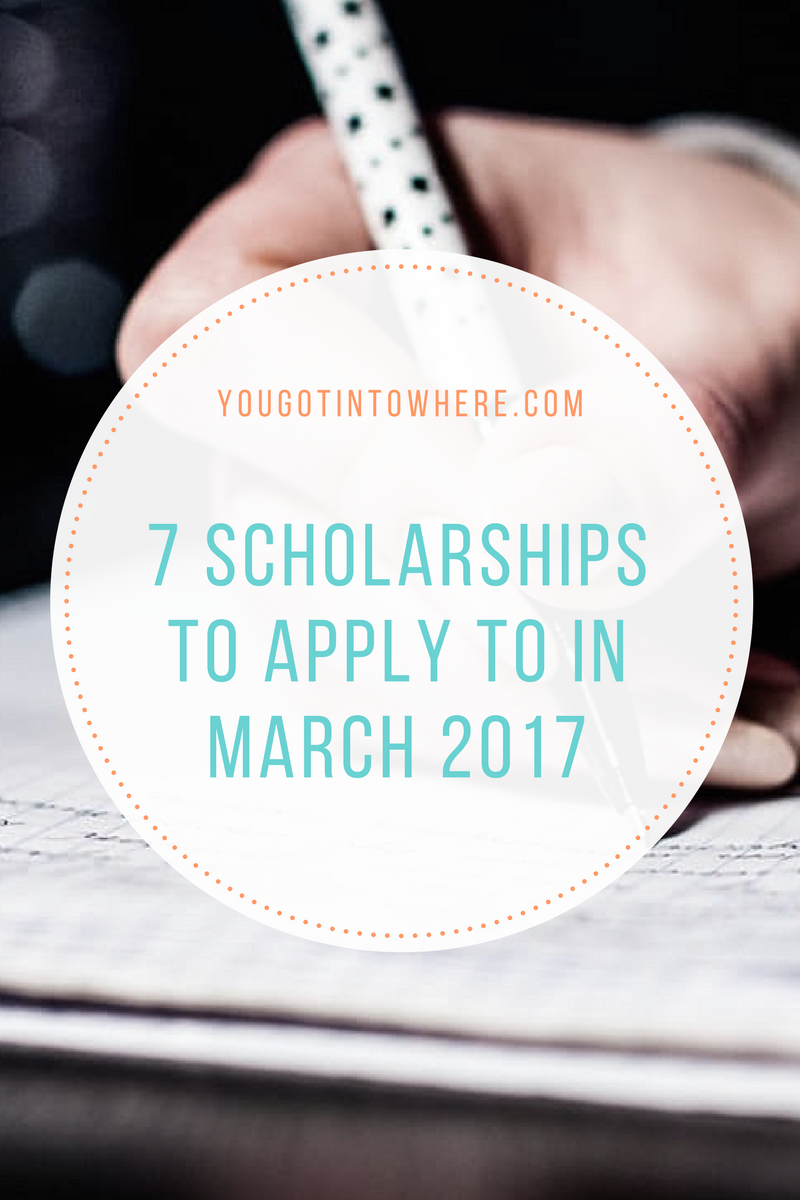 you-got-into-where-7-scholarships-to-apply-to-in-march.png