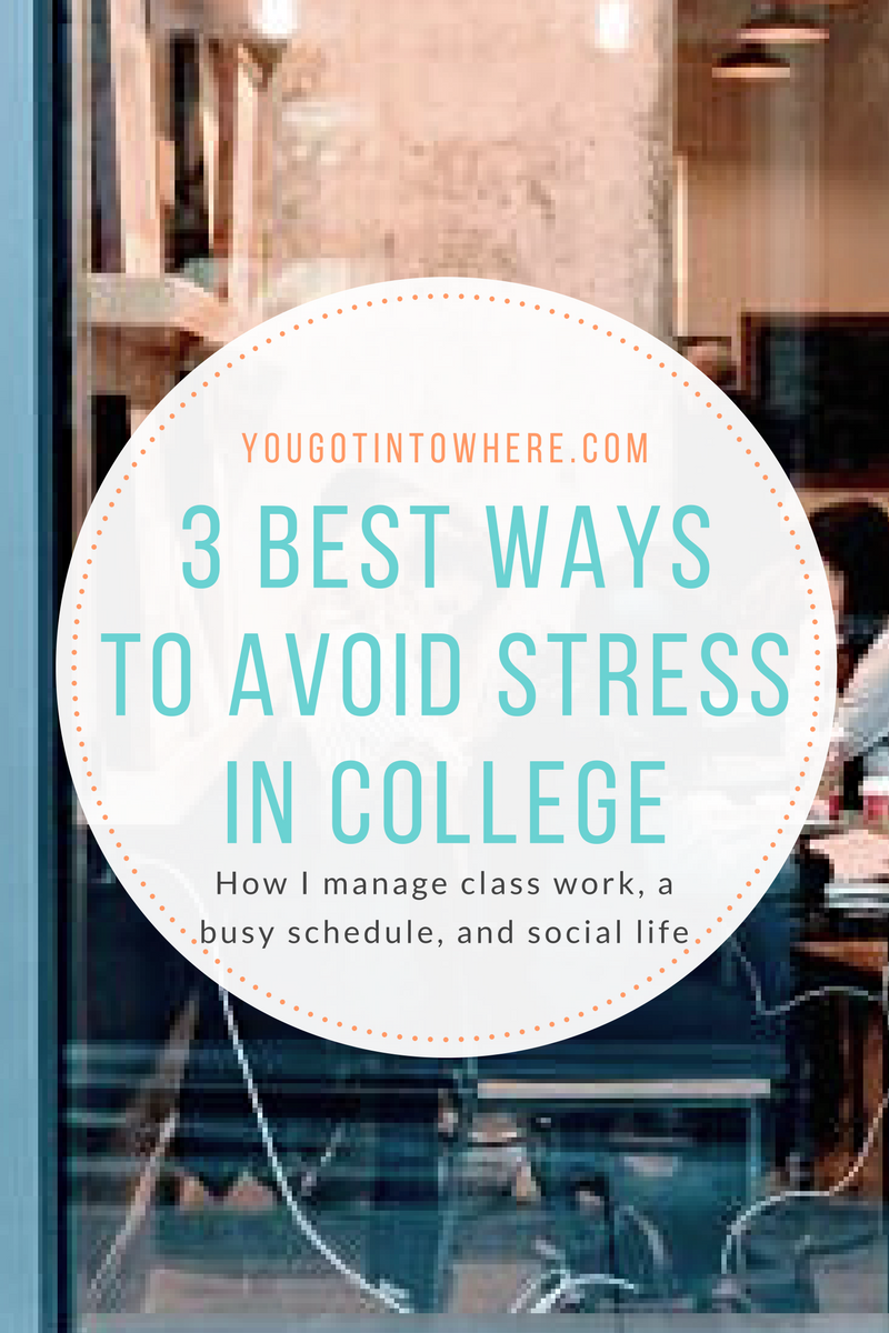 you-got-into-where-3-best-ways-to-avoid-stress-in-college.png