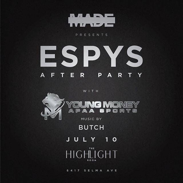 Young Mulaaaaa Babyyyyy! Our biggest party of the summer: ESPYS After party Hosted by Lil Waynes Sports Agency @youngmoneyapaasports. Highlight Room. Pull up! #rollwithbutch @sway.365