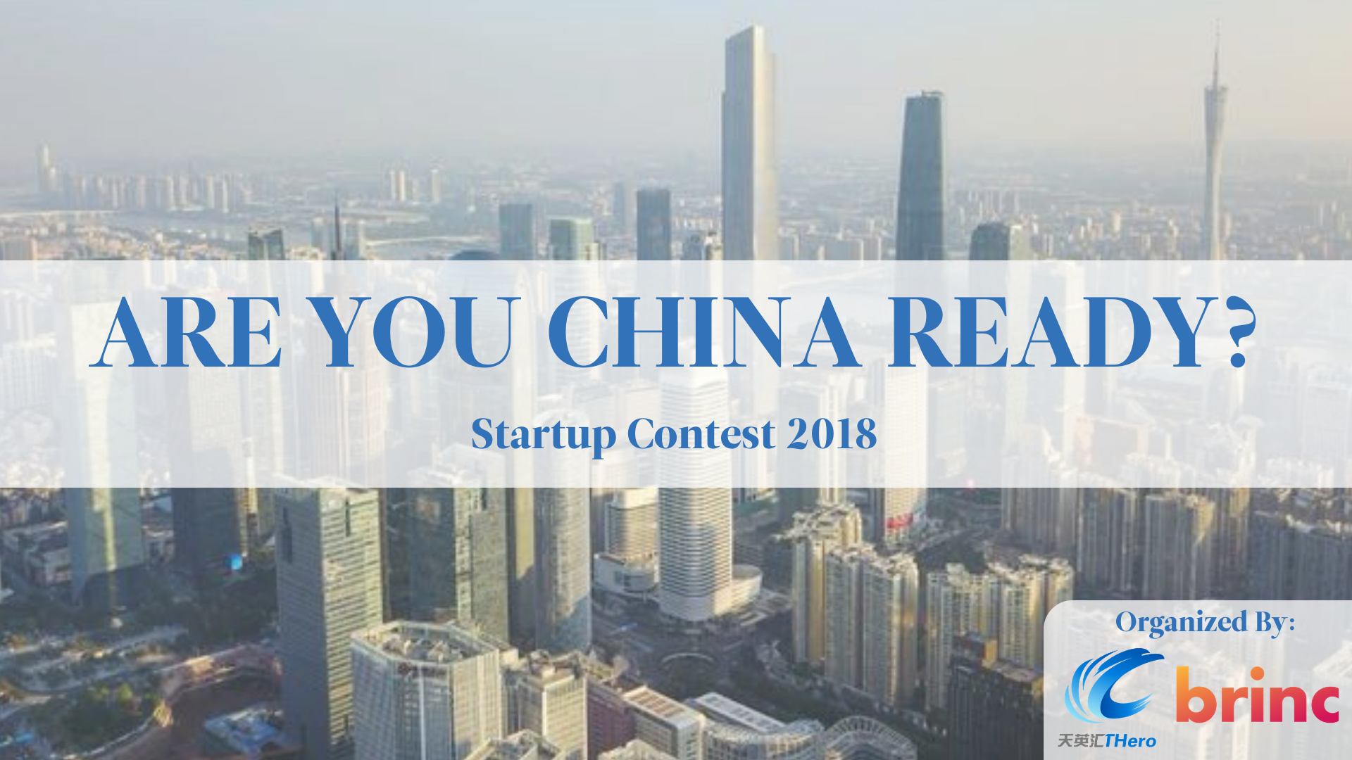 THero Brinc Are You China Ready Startup Contest 2018.png