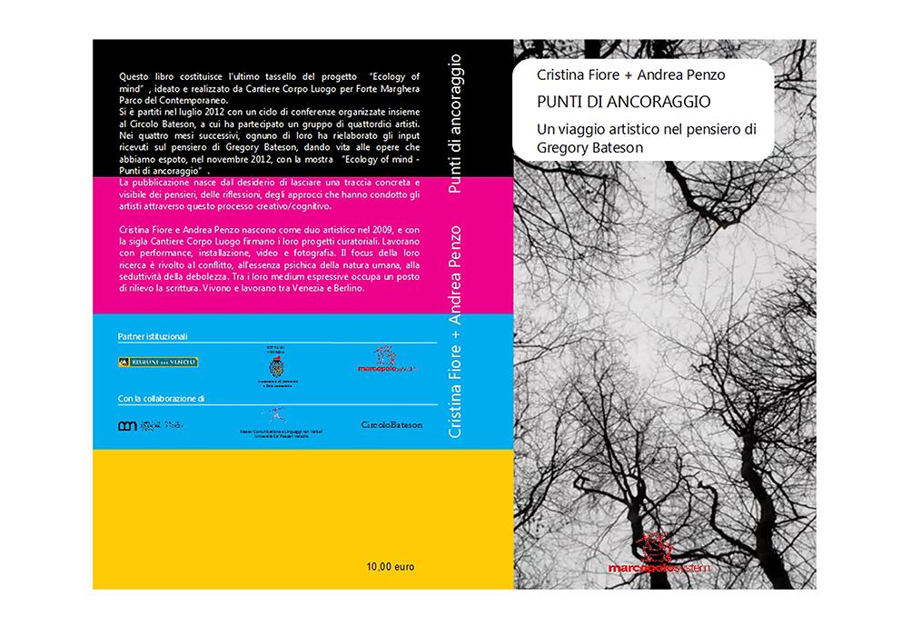 The Botany of Sex in Punti di Ancoraggio. Un viaggio artistico nel pensiero di Gregory Bateson | curated by Penzo+Fiore | Marco Polo Edizioni | 2012