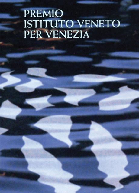Come to Venice   Winner at Istituto Veneto di Scienze, Lettere ed Arti Award   2014