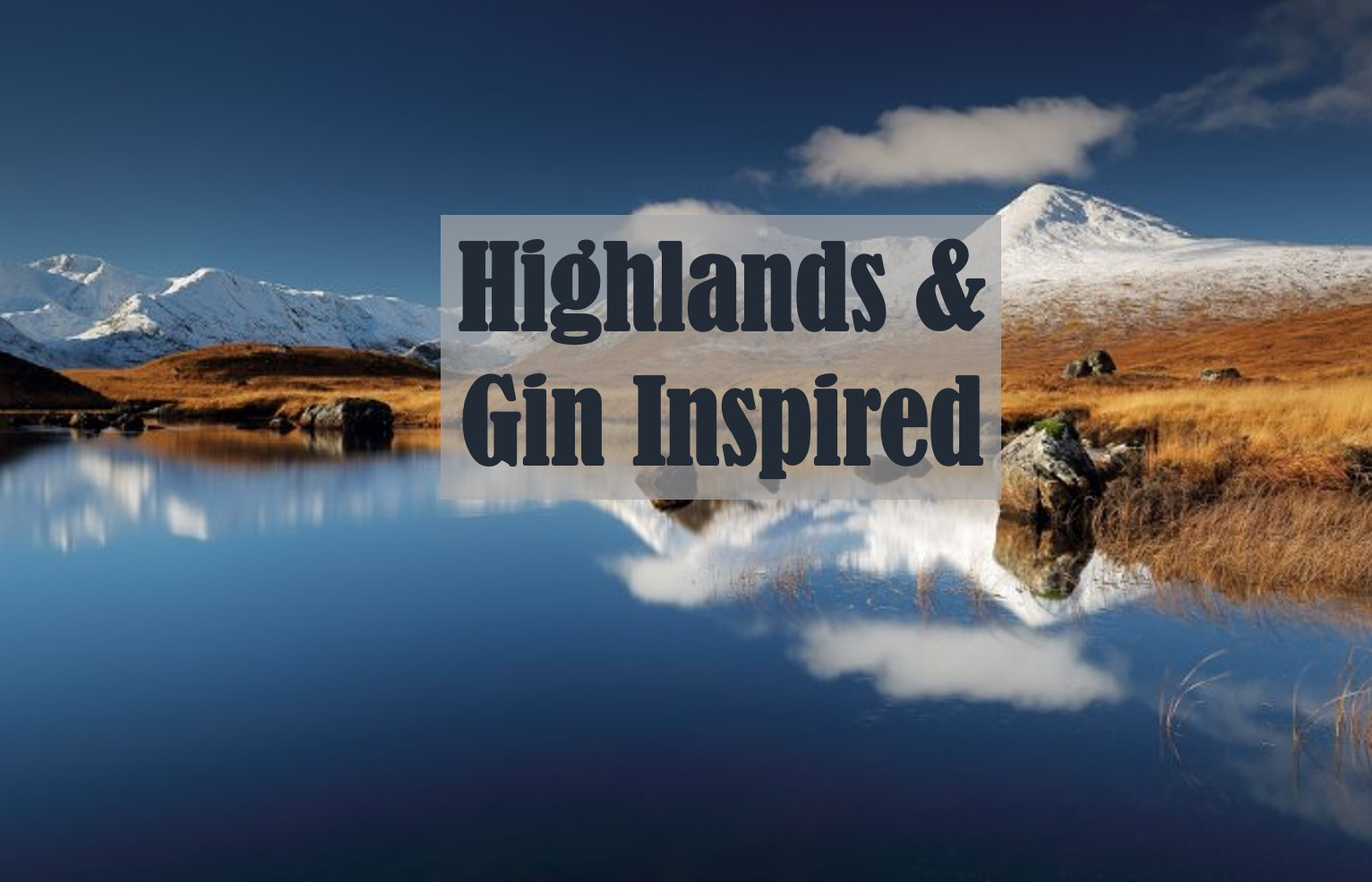 GETTING TRULY OFF SITE TO OUR GIN PARTNER'S REMOTE DISTILLERY IN THE SCOTTISH HIGHLANDS. INSPIRED BY THE PROCESS OF SOURCING BOTANICALS, EXPERT TASTINGS AND WALKS IN THE TRUE FRESH AIR. INSPIRED BY THE GREAT OUTDOORS.