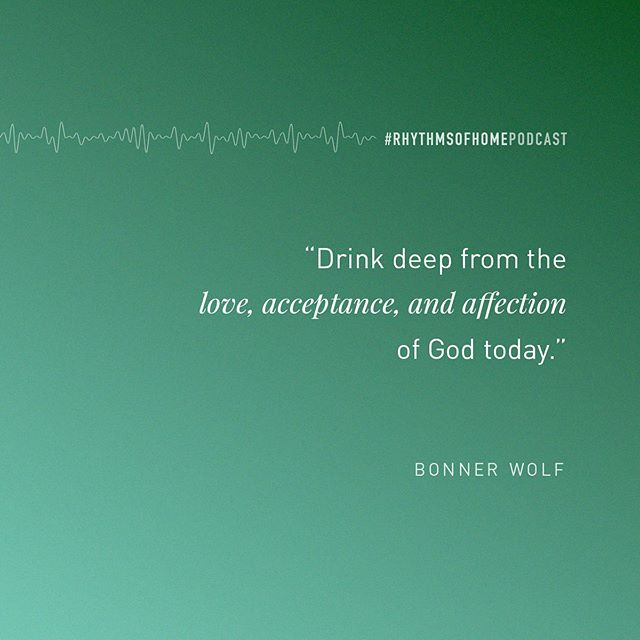 """Drink deep from the love, acceptance, and affection of God today."" @bonnerwolf on the #rhythmsofhomepodcast . In the latest podcast episode, we explore the life of Leah and the emotional savagery she experienced. Her story mirrors so many of ours. What do we do when we are rejected? How do we move from lack and emptiness to sustained fulfillment? Join the conversation today and listen to the latest episode, ""He Fills the Void."" (Link in bio)"