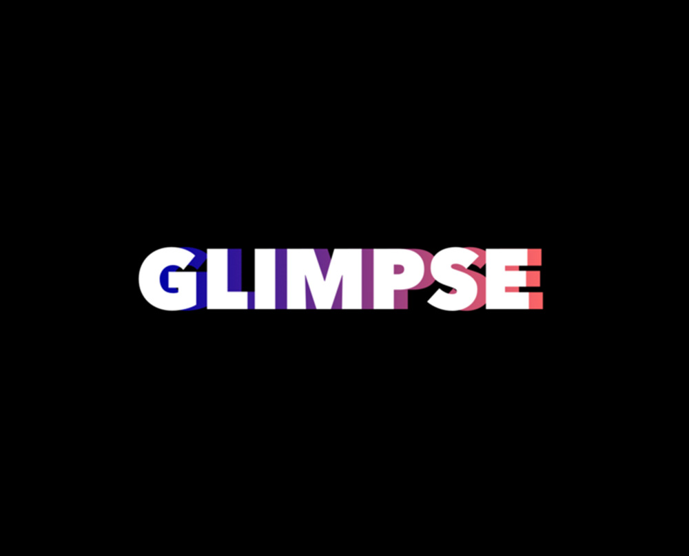Glimpse: we want to change the way people interact with each other physically.