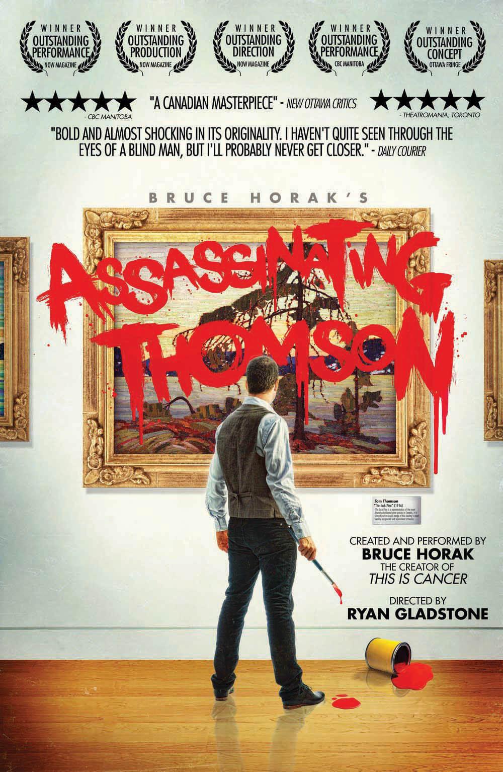 Bruce Horak's Assassinating Thomson. Poster courtesy Bruce Horak.