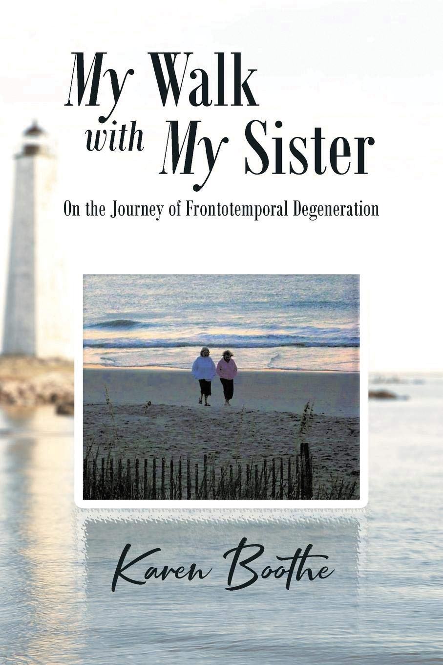 x.My Walk With My Sister by Karen Boothe.jpg