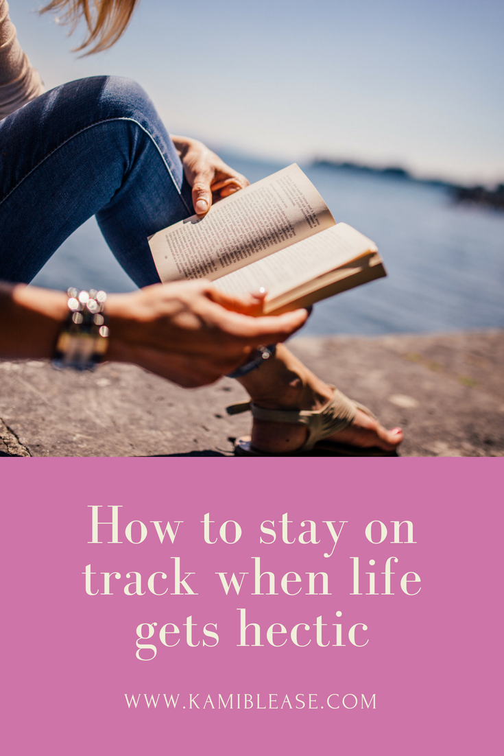 stay-on-track-when-life-gets-hectic-kami-blease