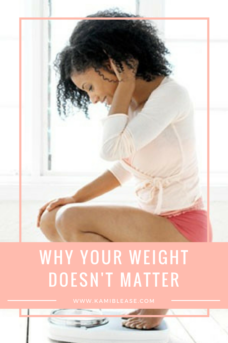 why-your-weight-doesnt-matter-kami-blease