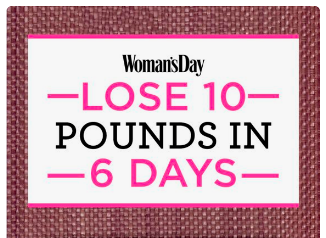 Another headline grabber trying to convince you that it's so easy it should only take 6 days. This again is not healthy nor will it be long-lasting.