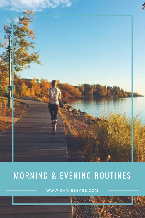 morning routine ideas, evening routine ideas, tips for a better day
