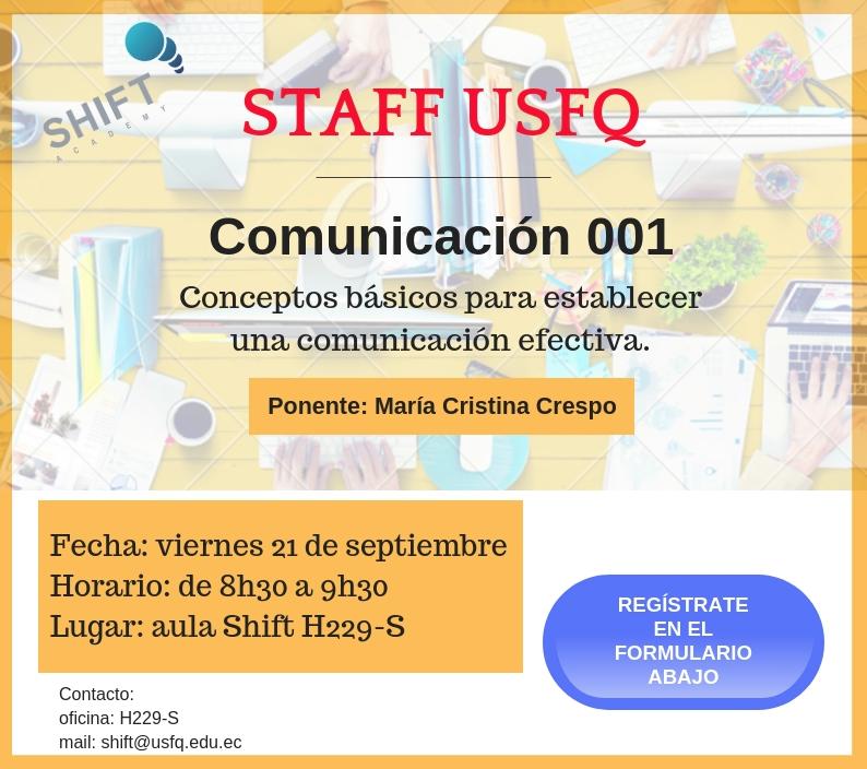 Taller ofrecido para toda la comunidad USFQ pero dirigido especialmente al personal administrativo.