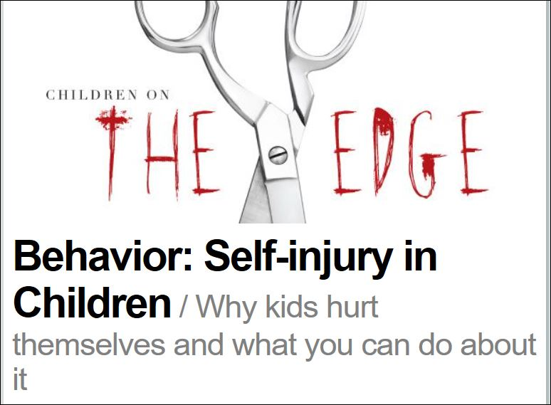 Children on the Edge: Self-injury in Children