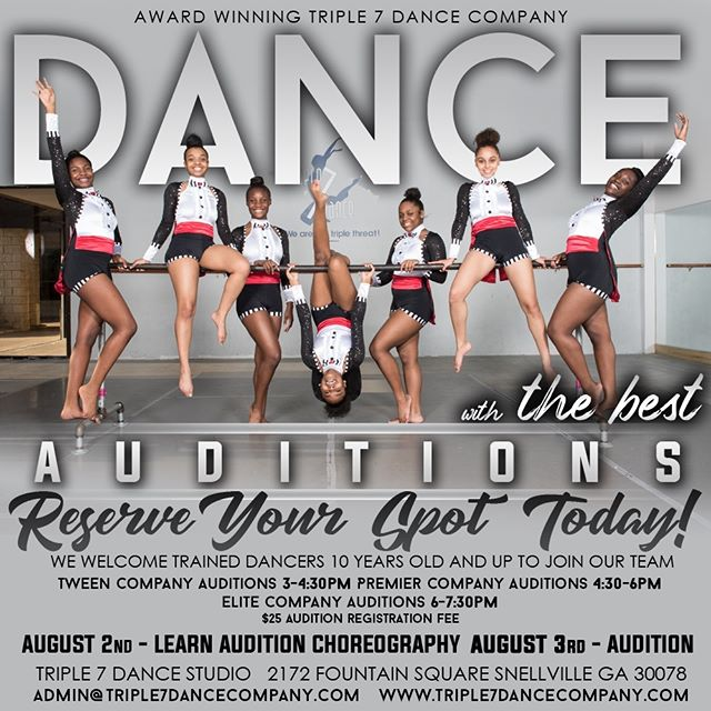 Audition for the award winning Triple 7 Dance Company, we are looking for dancers that are committed, focused and talented. Auditions held on August 2nd and 3rd 2019. Dm us for more details or call is at 770-985-9885