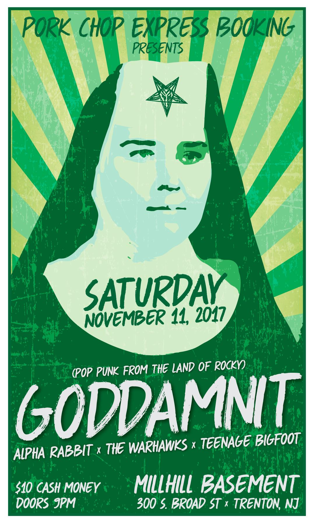 GODDDAMNIT  November 11, 2017 Mill Hill Basement