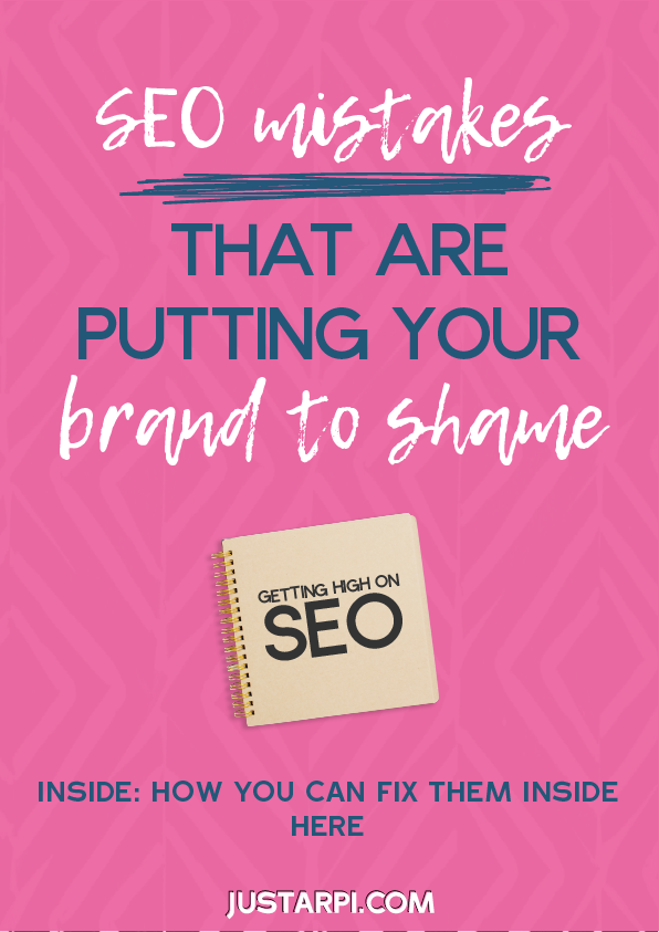 SEO MISTAKES THAT ARE PUTTING YOUR BRAND TO SHAME