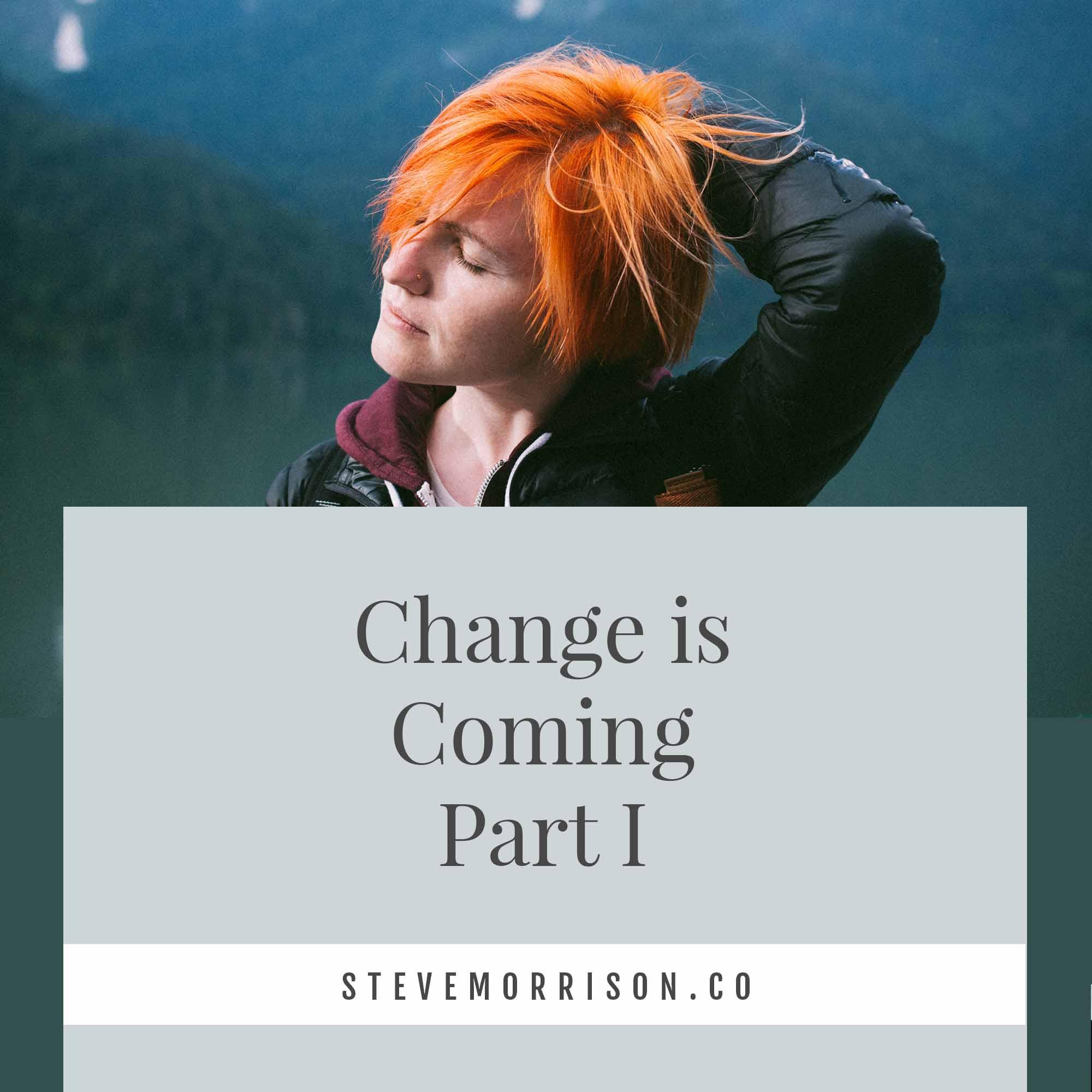 Change is Coming 1.jpg