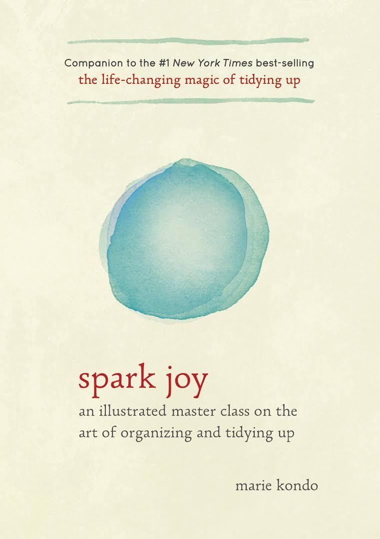 Spark Joy - Marie Kondo