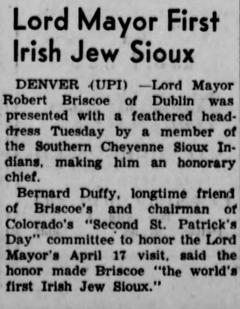 Article on Dublin Lord Mayor Bob Briscoe's visit to the Southern Cheyenne Sioux ( Lead Daily Call, April 18th, 1962)