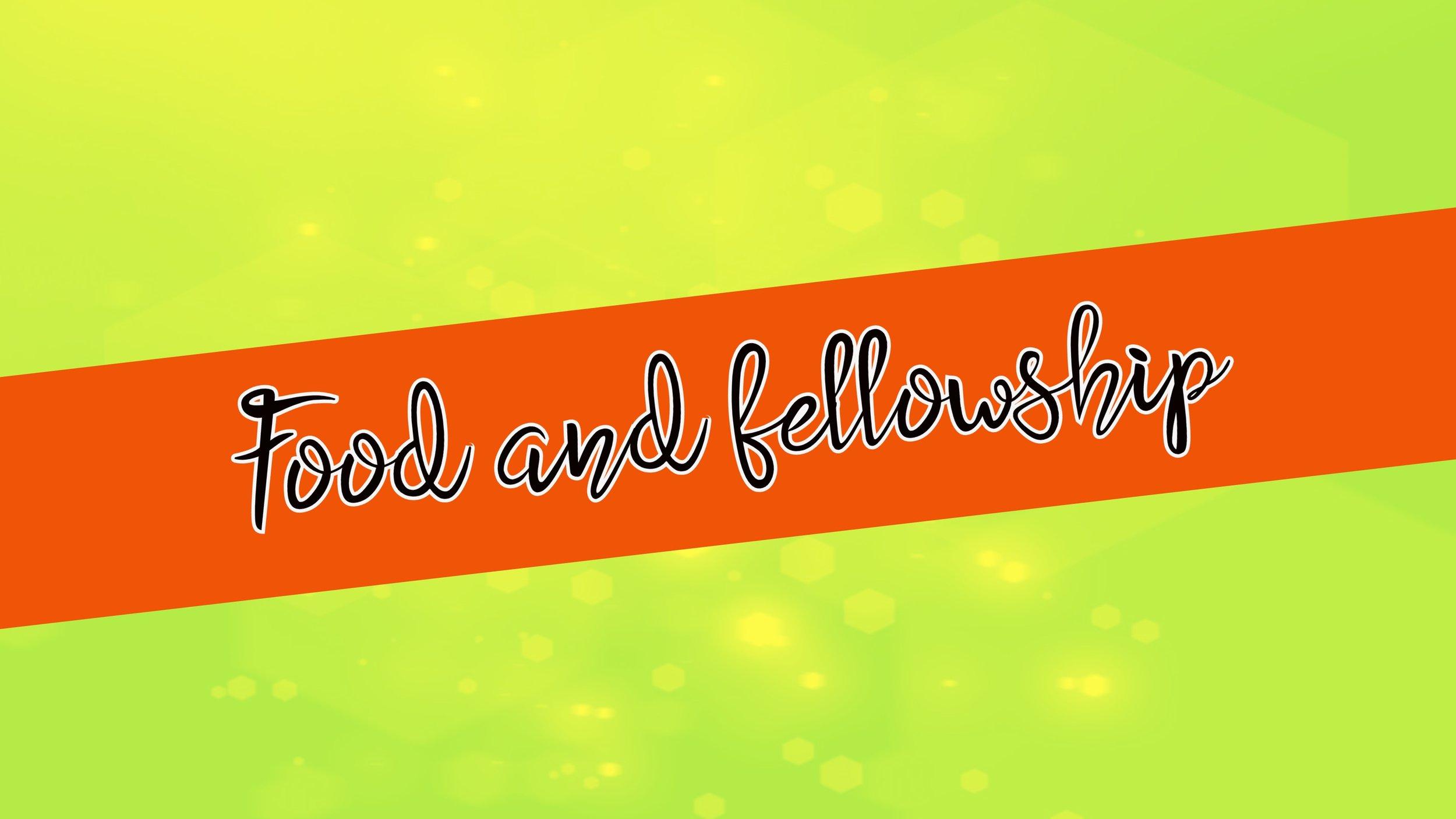 food and fellowship.jpg