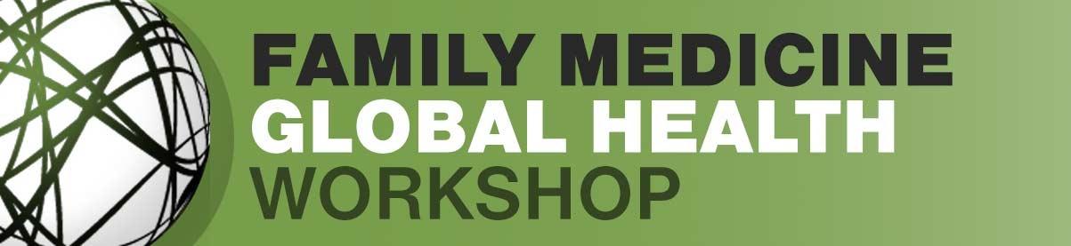 fam-med-global-health-workshop-header-3.jpg.daijpg.-1.jpg