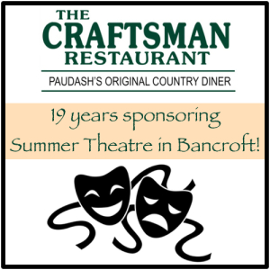 We love Bancroft's summer theatre, which is part of the reason we've been sponsors for 19 consecutive years!