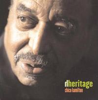 2006: Chico Hamilton - Heritage