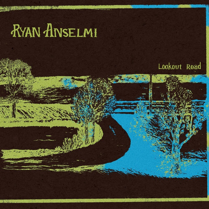 2019: Ryan Anselmi - Lookout Road Vol II