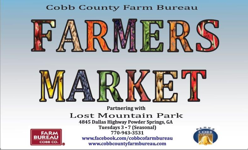 Cobb County Farm Bureau Farmers Market  Tuesday's 3pm-7pm  2850 POWDER SPRINGS RD, MARIETTA, GA 30064  Contact: Melissa Hames   Mahames@gfb.org