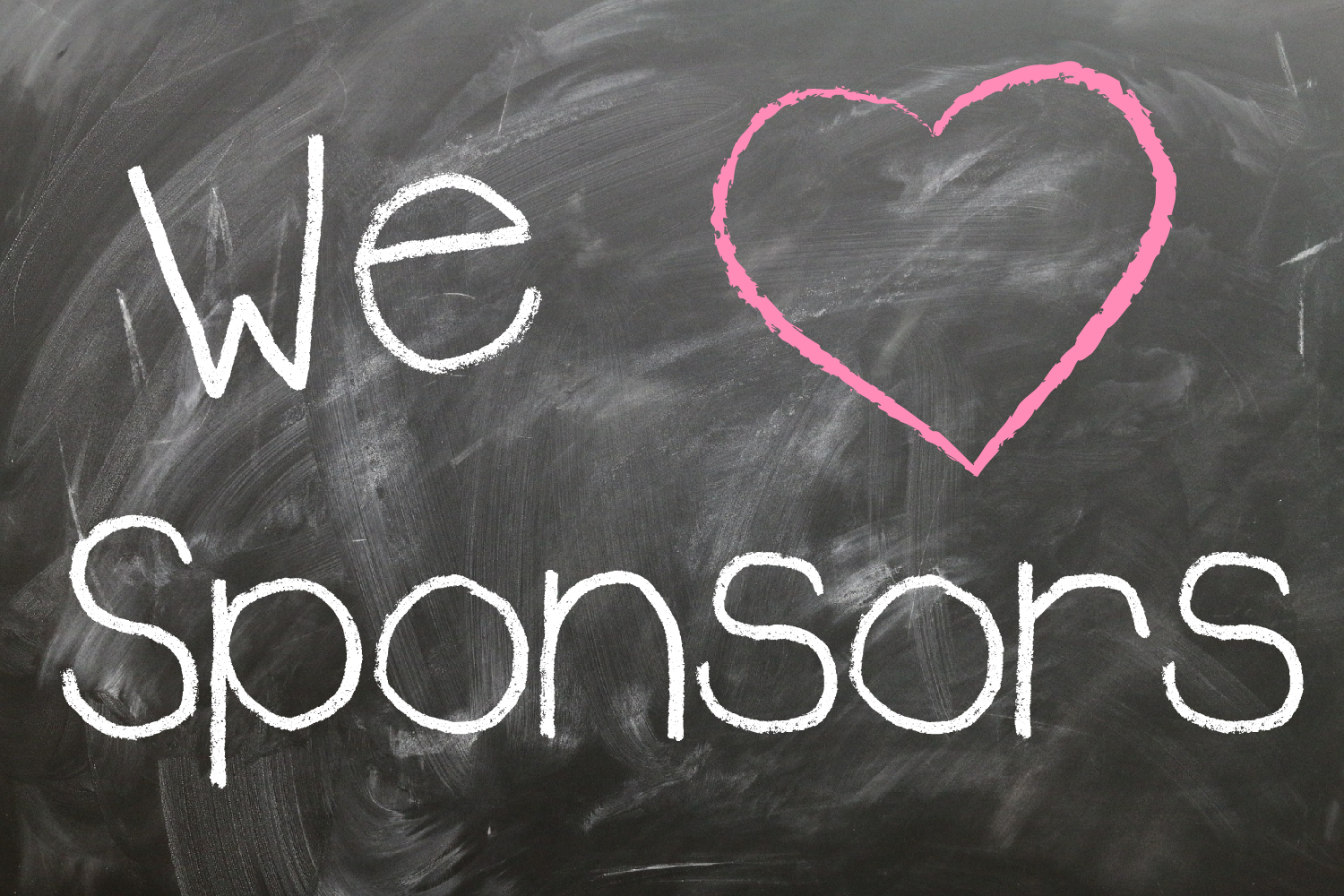 Sponsors Needed - We love our sponsors and aren't afraid to show it! There are several sponsorship levels or if you would rather sponsor an activity or need please fill out the sponsorship form and let us know which need you would like to fulfill. All of our sponsors will be listed on this webpage and on our Facebook page.