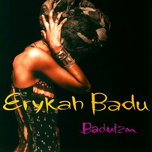 Baduizm - Erykah Badu