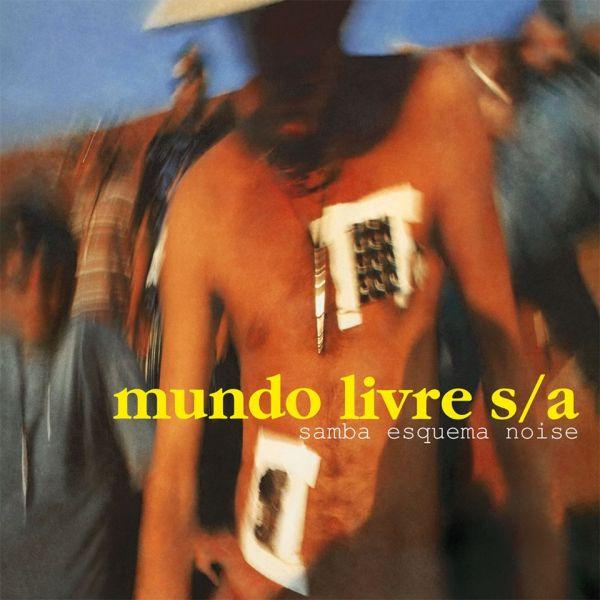 Samba Esquema Noise - Mundo Livre S/ABanguela Records1994Manguebeat, SambarockO que achamos: Muito Bom