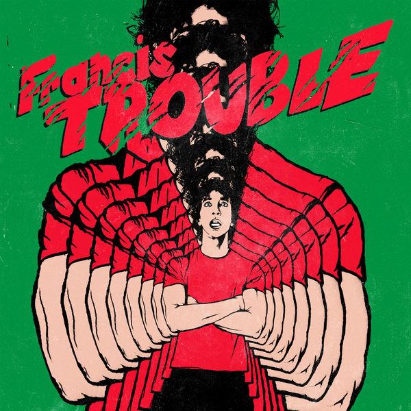 Francis Trouble - Albert Hammond Jr.Red BullMarço/2018Indie RockO que achamos: Bom