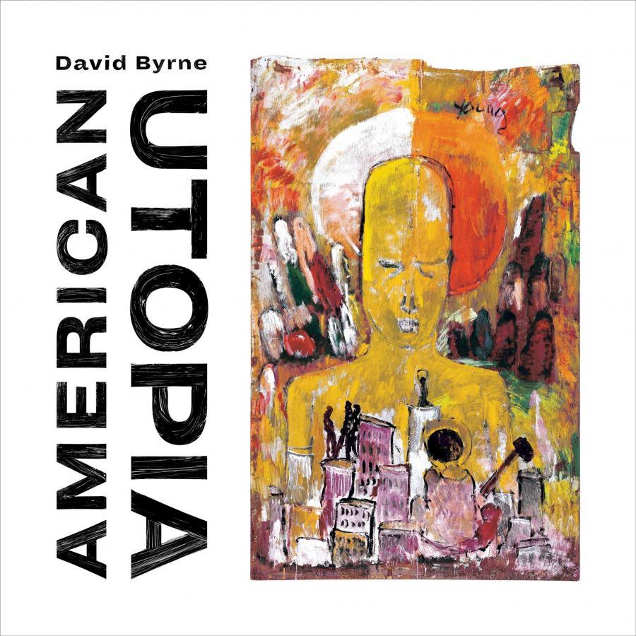 American Utopia - David ByrneTodomundo, NonesuchMarço/2018??????????????O que achamos: Bom