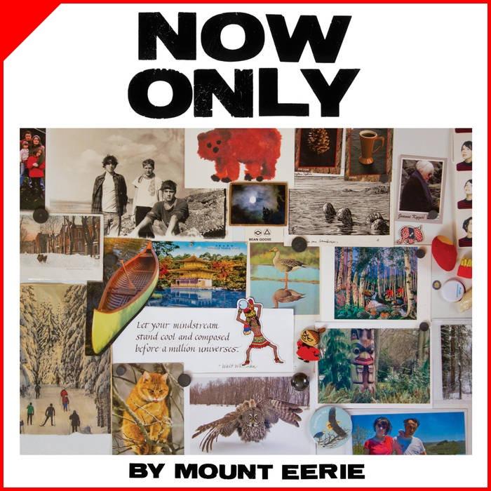 Now Only - Mount EerieP.W. Elverum & SunMarço/2018Folk, singer/songwriterO que achamos: Muito BomTimbre Recomenda