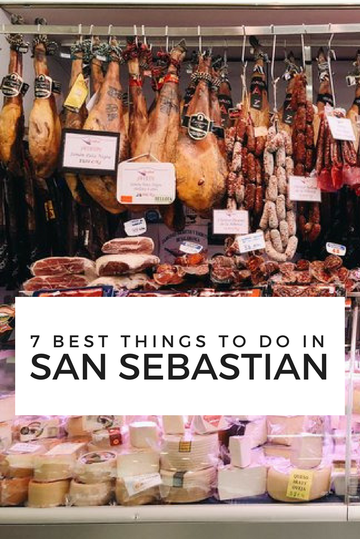 7 Best Things to Do in San Sebastian Spain