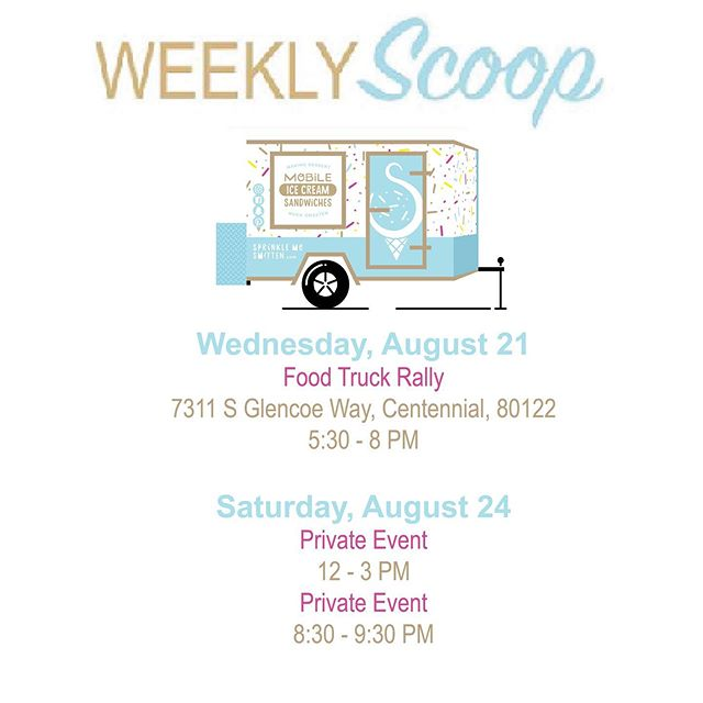 Weekly Scoop! 🥄 This Wednesday will be our last food truck rally of the season! Where has summer gone?! Don't worry though, our season is far from over because we're booked through October!! 🥰🍦🍪💓🚐